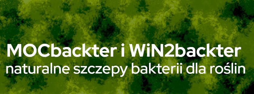 MOCbackter i WiN2backter - naturalne szczepy bakterii dla roślin