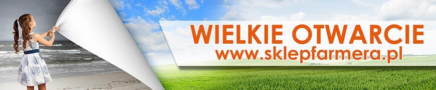 Wielkie otwarcie www.sklepfarmera.pl
