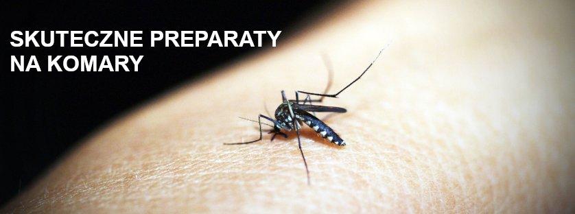 Skuteczne preparaty na komary